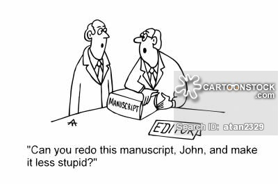 'Can you redo this manuscript, John, and make it less stupid?'